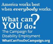 Supporter of the Campaign for Disability Employment. What can YOU do? Support Badge